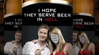 Netflix Box Art for I Hope They Serve Beer in Hell