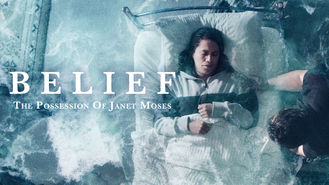 Netflix box art for Belief: The Possession of Janet Moses