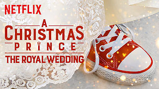 A Christmas Prince: The Royal Wedding (2018) on Netflix in Germany