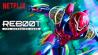 Reboot: The Guardian Code (2018) on Netflix in Luxembourg