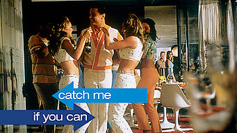 Is Catch Me If You Can 2002 On Netflix France