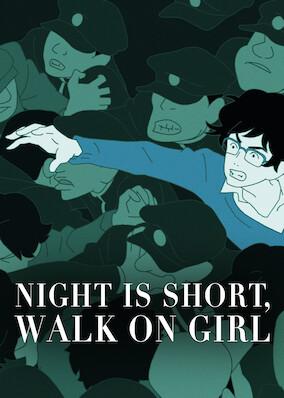 The Night Is Short, Walk On Girl